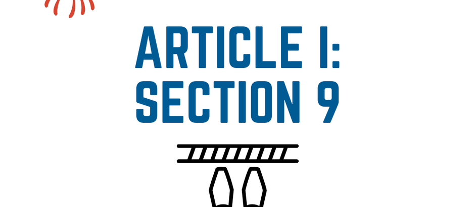 The United States Constitution Explained: Article I - The Legislature: Part 9 - Congressional Limits
