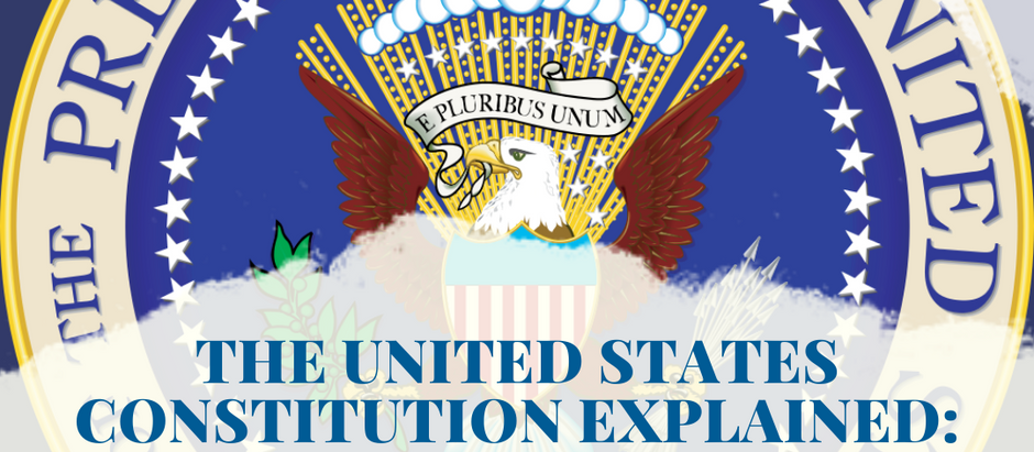 The United States Constitution Explained: Article II - The President: Part 1
