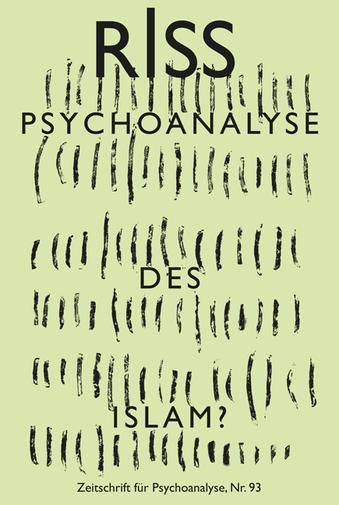 Riss 93 - Psychoanalyse des Islam