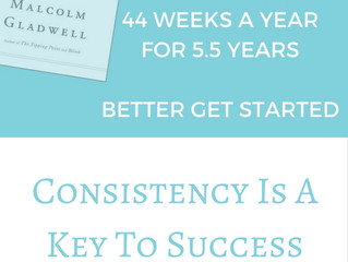 Consistency Is A Key To Success