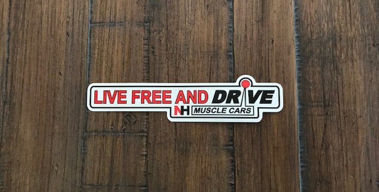 """Live Free and Drive"" NH Muscle Cars Decal"