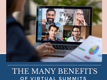 The Many Benefits of Virtual Summits