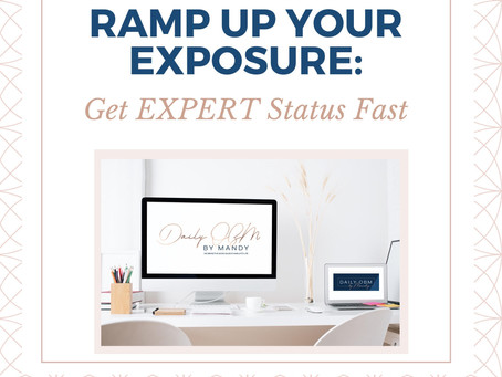 Ramp up Your Exposure: Get Expert Status Fast