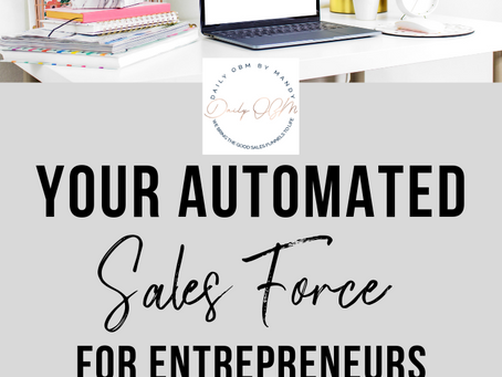 Your Automated Sales Force for Entrepreneurs
