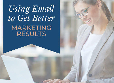 Using Email to Get Better Marketing Results