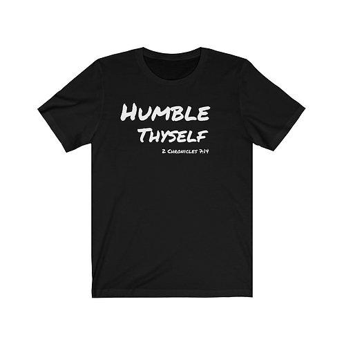 Humble Thyself -  2 Chronicles 7:14