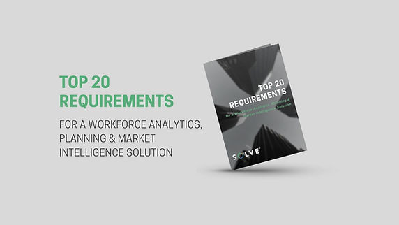 Top 20 Requirements for A Workforce Analytics, Planning & Market Intelligence Solution