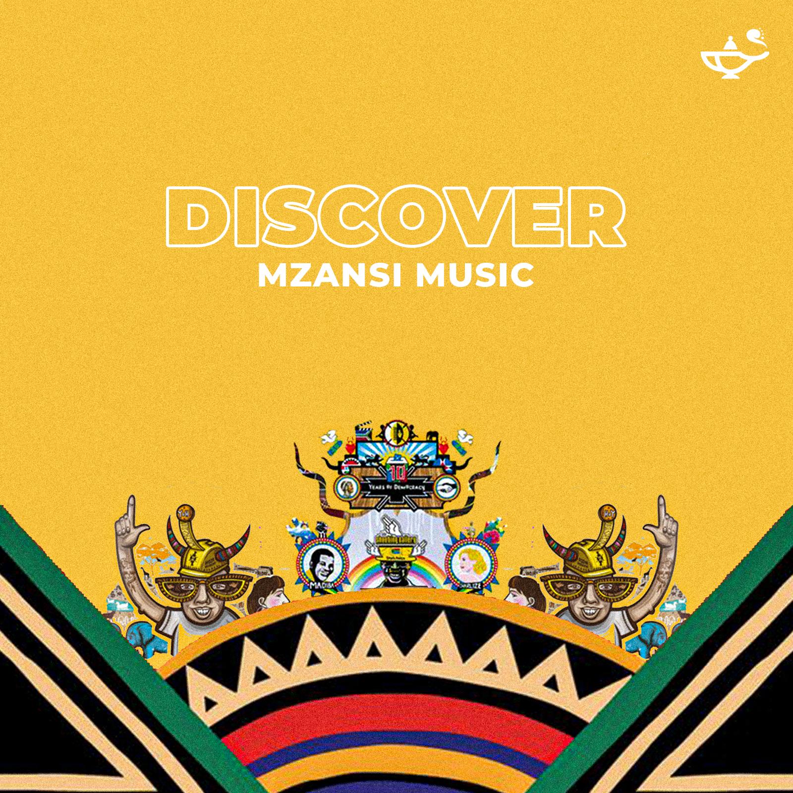 Discover: Mzansi Music
