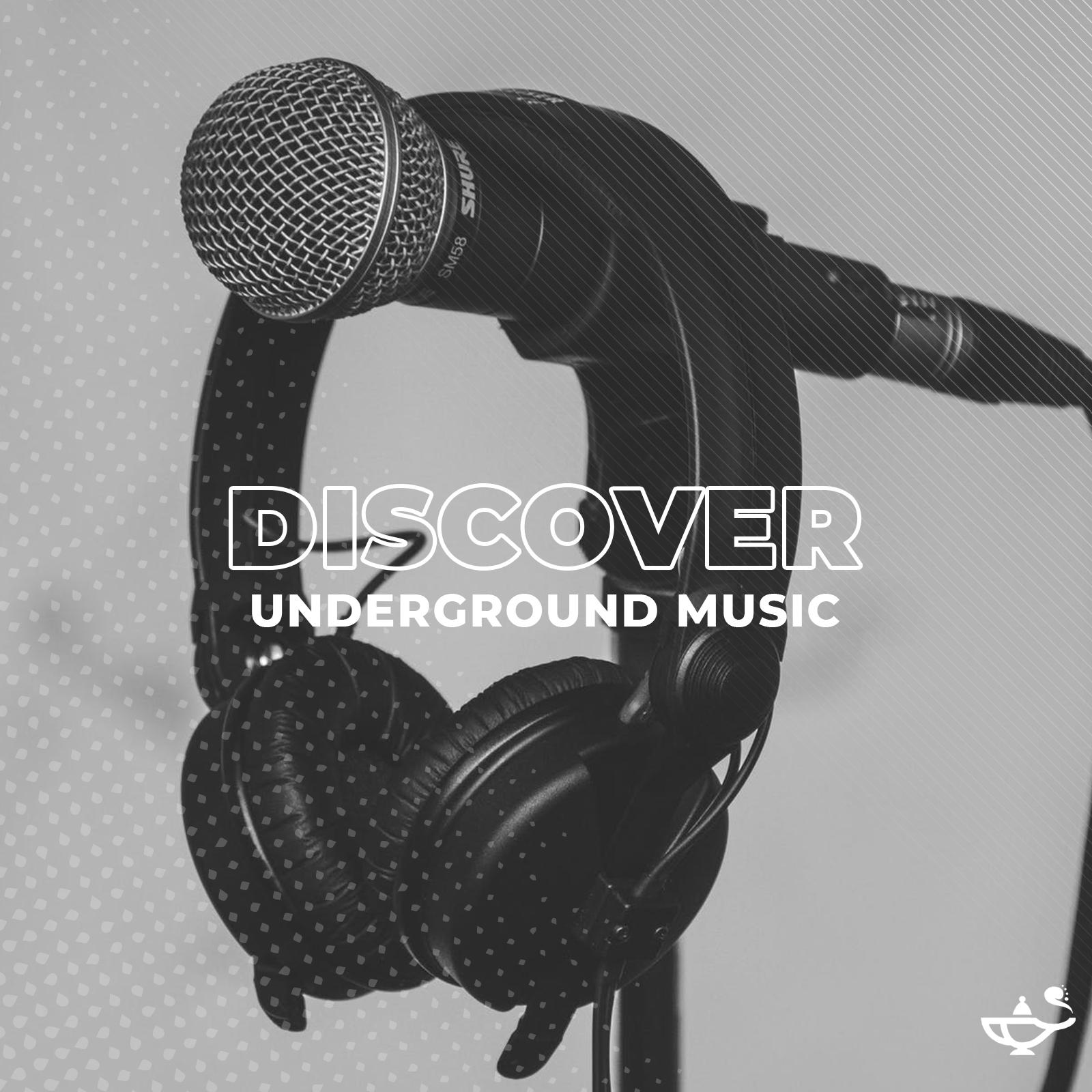 Discover: Underground Music