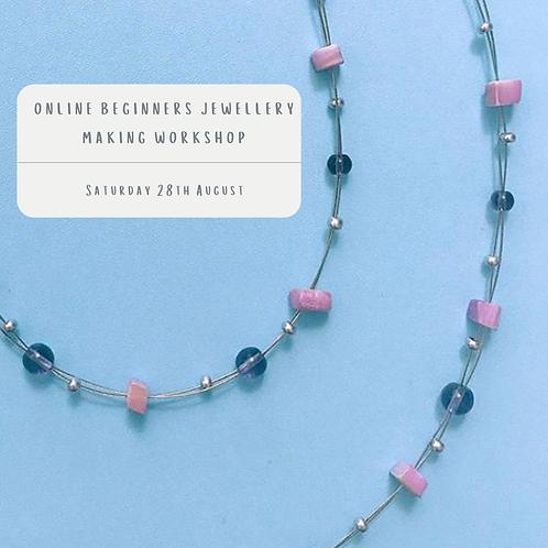 Beginners Jewellery Making Workshop 28th August 2021