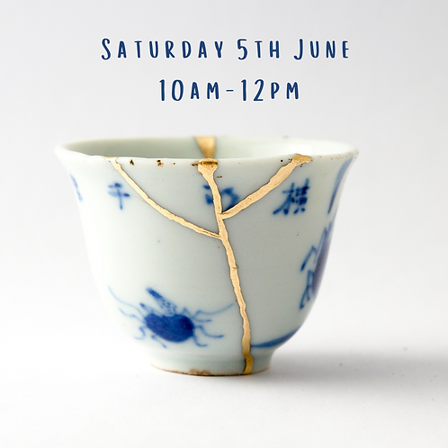 Kintsugi Workshop 5th June