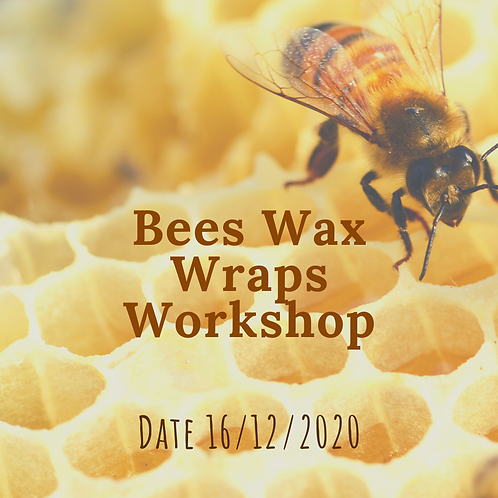 Bees Wax Wraps Workshop 16th Dec