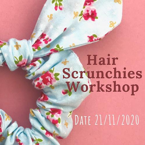 Hair Scrunchies Workshop 21st Nov