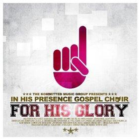 In His Presence Gospel Choir