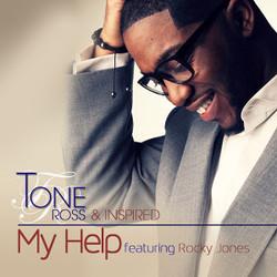 "Tone Ross's ""My Help"""