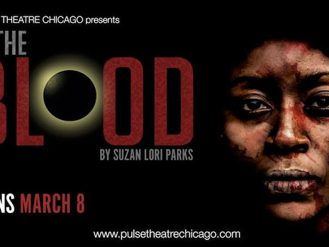 Blood Spills Through My Pulse | Pulse Theatre Chicago In The Blood Review