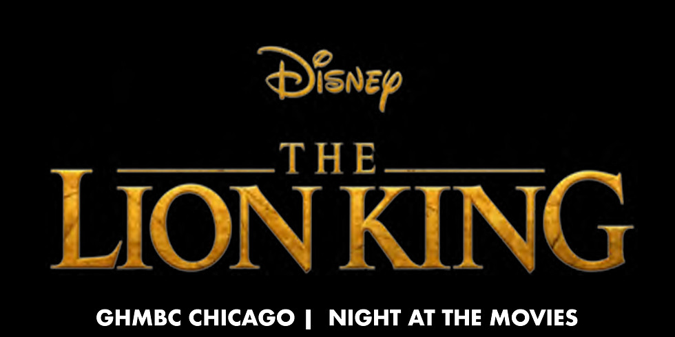 GHMBC Chicago | Night At The Movies LION KING 2019