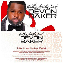 Devon Baker's Worthy Are You Lord