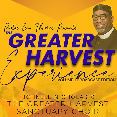 The Greater Harvest Experience Volume 1 Broadcast Edition Album