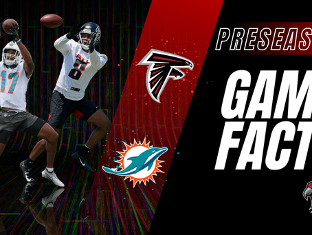GameFacts Pre-Season Game Falcons @ Dolphins