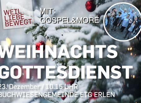 """Weihnachts Gottesdienst mit """"gospel&more"""""""