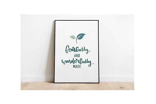 Fearfully And Wonderfully Made - A5 print