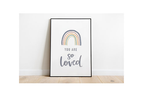 You Are So Loved - A5 print