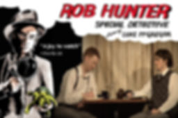 Special Detective - Rob Hunter, Luke McGregor