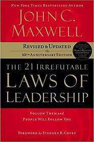 John C. Maxwell - The 21 Irrefutable Law