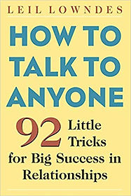 Leil Lowndes - How to Talk to Anyone.jpg