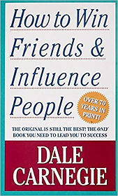 Dale Carnegie - How to win friends and i