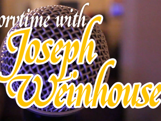 Story Time with Joeseph Weinhouse!