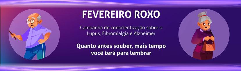 Banner Fevereiro Roxo-01.jpg