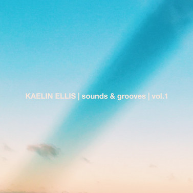Kaelin Ellis Vol.1 Sounds & Grooves Pack