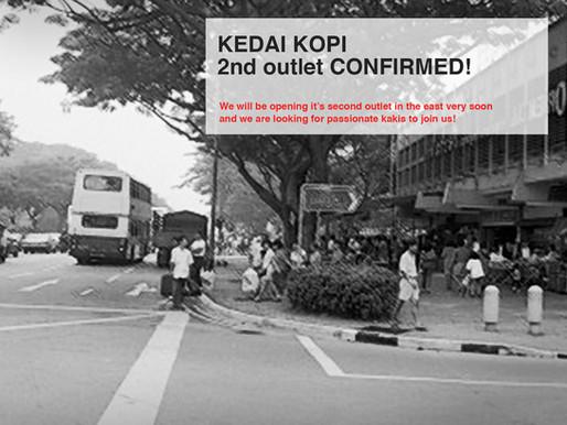 Kedai Kopi Confirms 2nd outlet!