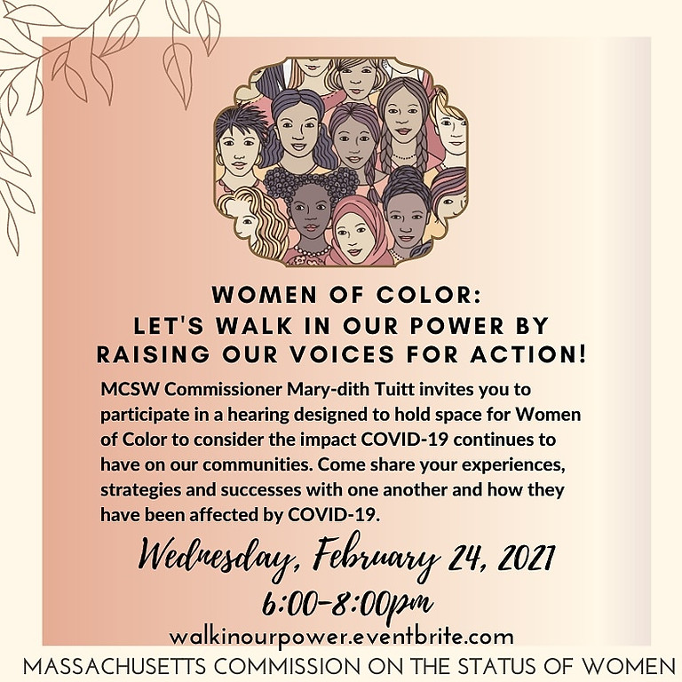 Women of Color: Let's walk in our power by raising our voices for action!