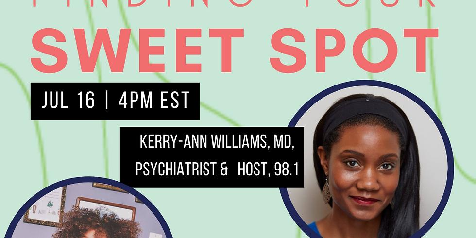 Thriving Thursdays: Finding Your Sweet Spot