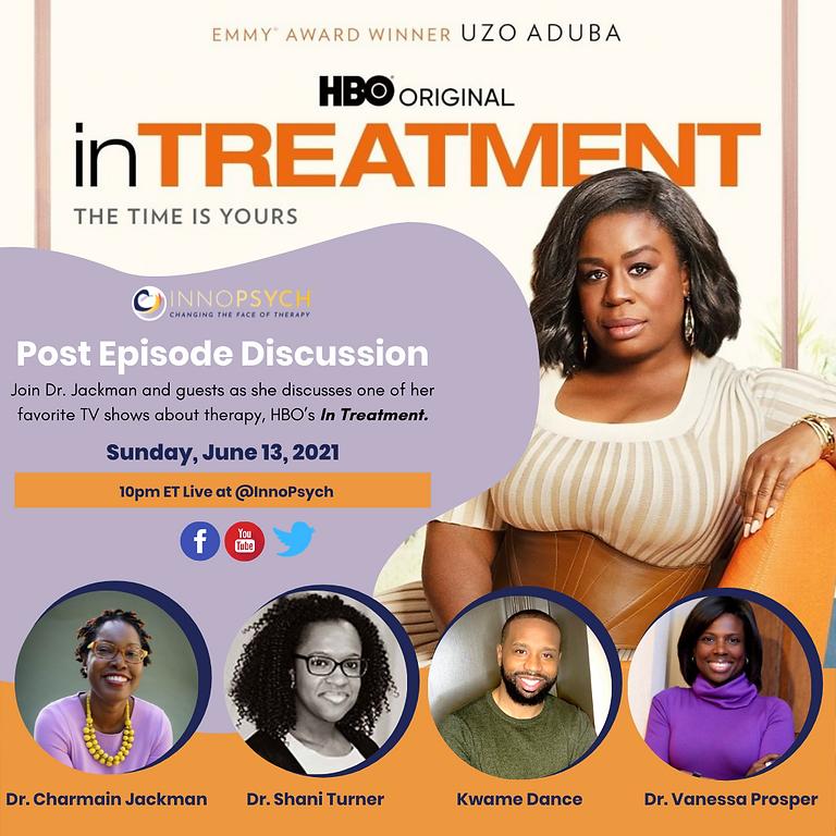 HBO's In Treatment Post-Episode Talk with Psychologists, Dr. Jackman, Dr. Turner, Dr. Prosper + Kwame Dance