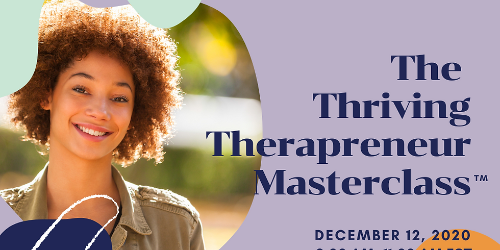 The Thriving Therapreneur Masterclass: Are You Ready To Be An Entrepreneur?