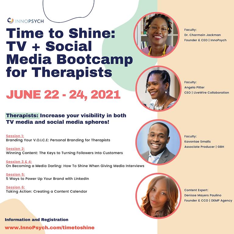 Time To Shine: TV & Social Media Bootcamp