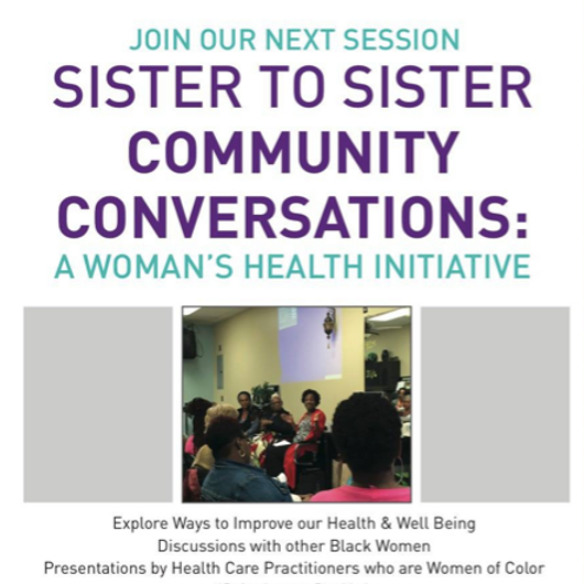 Community Conversations: Sister to Sister