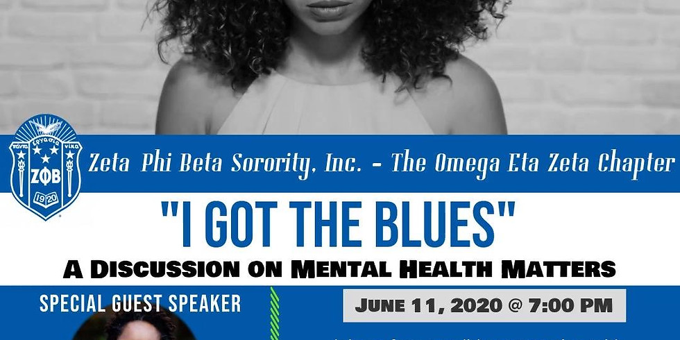 I Got The Blues: A Discussion on Mental Health Matters