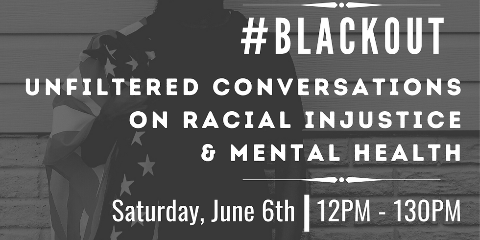 Unfiltered Conversations on Racial Injustice & Mental Health