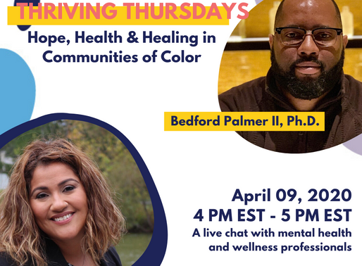 Thriving Thursdays: Live Chat on hope, health & healing in communities of color