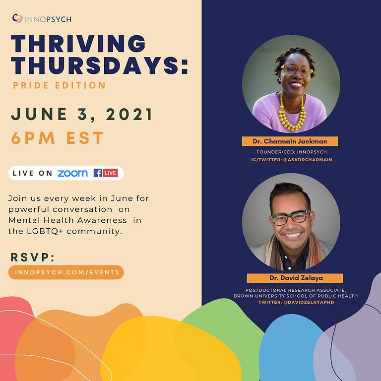Thriving Thursdays: Mental Health Awareness + Pride Month