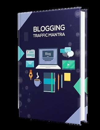 Blogging Traffic Mantra