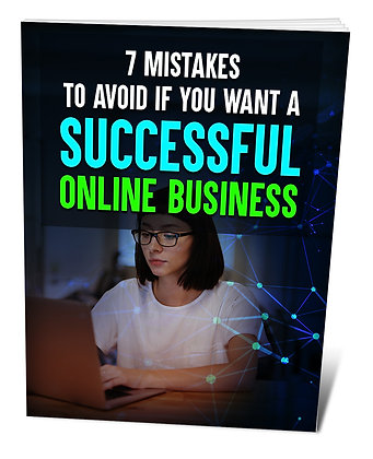 7 Mistakes To Avoid If You Want A Successful Business