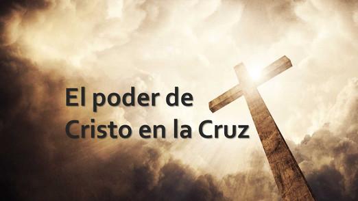 Poder de Cristo en la Cruz