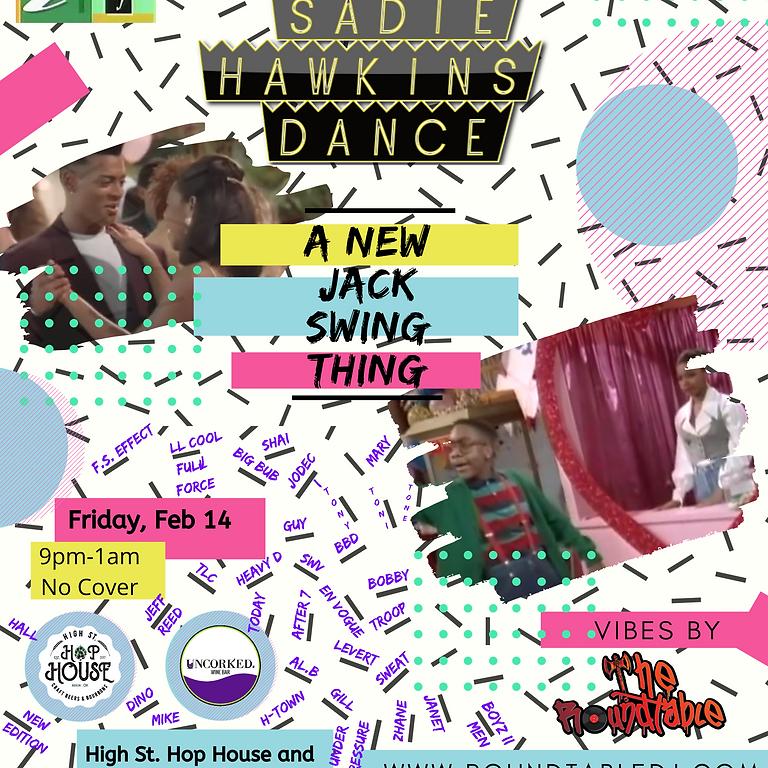 Sadie Hawkins Dance: A New Jack Swing Thing