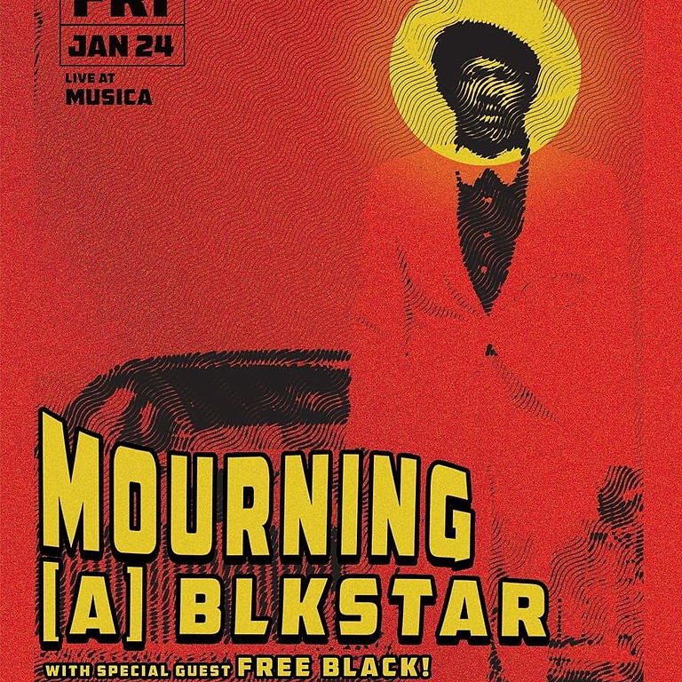 Mourning [A] Blkstar Live show